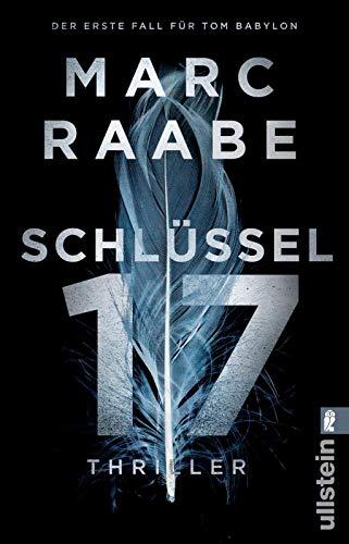 Buchseite und Rezensionen zu 'Schlüssel 17: Thriller (Tom Babylon-Serie, Band 1)' von Marc Raabe