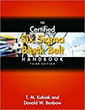 The Certified Six Sigma Black Belt Handbook, Third Edition 3rd Edition, (With CD-ROM) Hardcover