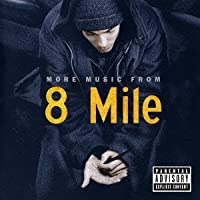 8 Mile-More Music From The Motion Picture by O.S.T. (2003-01-22)