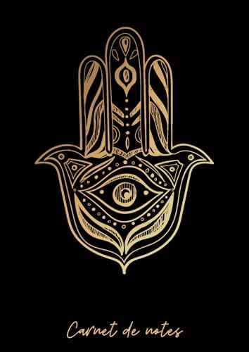 Carnet de notes: Cahier de notes Ligné - Khamsa - Main de Fatma - Protection contre le mauvais oeil - 150 pages A4 – 21 x 29,7 cm - 8,27 x 11,69 pouces