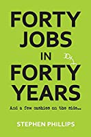 Forty Jobs in Forty Years