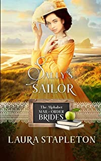 Sally's Sailor: An American West Story (The Alphabet Mail-Order Brides)