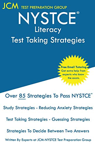 NYSTCE Literacy - Test Taking Strategies: NYSTCE 065 Exam - Free Online Tutoring - New 2020 Edition - The latest strategies to pass your exam.