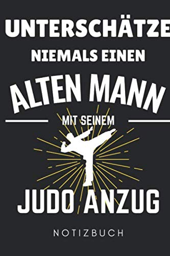 UNTERSCHÄTZE NIEMALS EINEN ALTEN MANN...