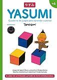 Yasumi +6: Cuaderno de juegos para aprender a pensar