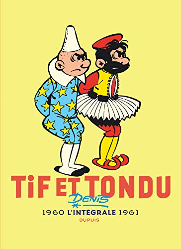 Tif et Tondu - Nouvelle Intégrale - Tome 3