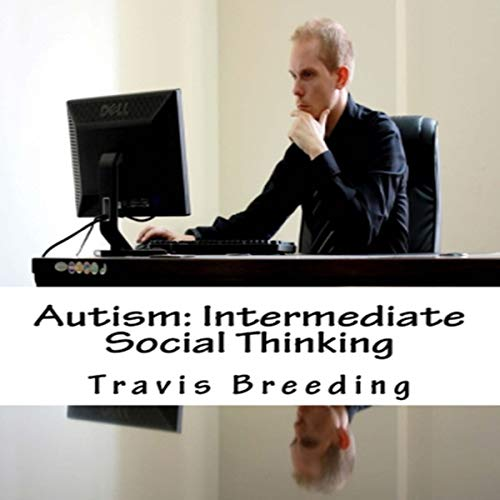 Autism: Intermediate Social Thinking audiobook cover art