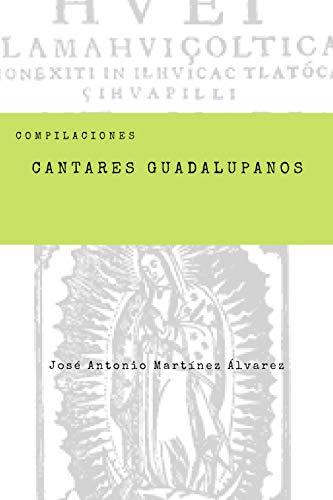 Cantares guadalupanos (Compilaciones nº 1)