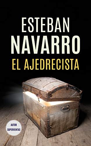 EL AJEDRECISTA eBook: Navarro, Esteban: Amazon.es: Tienda Kindle