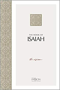 The Book of Isaiah: The Vision (The Passion Translation) by [Brian Simmons]
