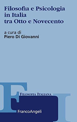 Filosofia e psicologia in Italia tra Otto e Novecento