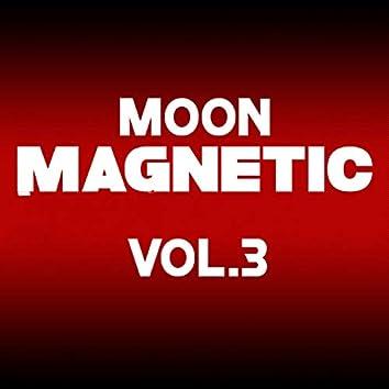 Moon Magnetic, Vol. 3
