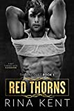 Red Thorns: A Dark New Adult Romance (Thorns Duet Book 1) (English Edition)