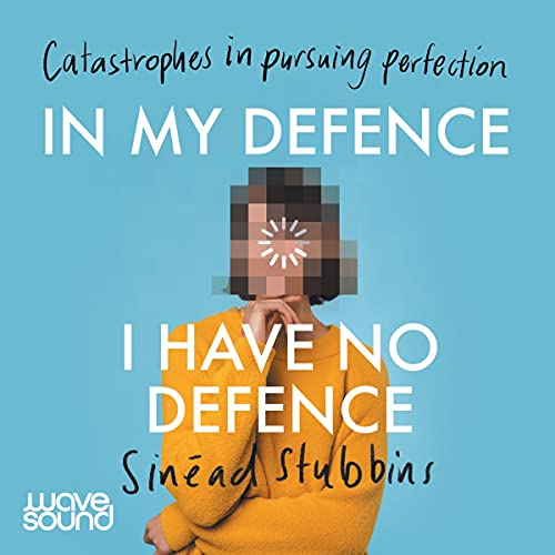 In My Defence, I Have No Defence cover art