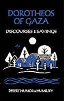 Discourses and Sayings (Cistercian Studies) by Dorotheos of Gaza(1977-11-01)