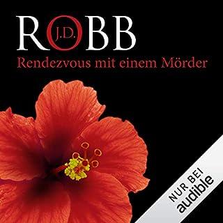 Rendezvous mit einem Mörder     Eve Dallas 1              Autor:                                                                                                                                 J. D. Robb                               Sprecher:                                                                                                                                 Tanja Geke                      Spieldauer: 11 Std. und 49 Min.     1.368 Bewertungen     Gesamt 4,2
