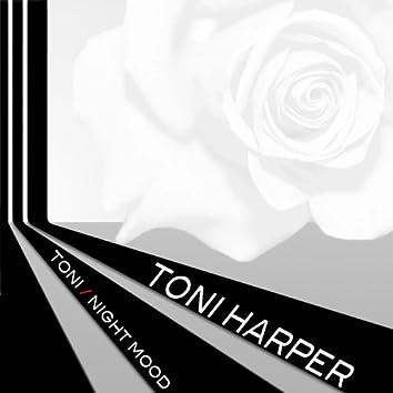 Toni Harper: Toni / Night Mood