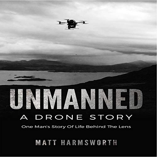 Unmanned: A Drone Story audiobook cover art