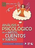 Análisis psicológico de los mitos, cuentos y sueños