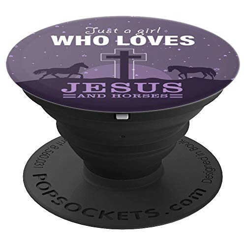Just a girl who loves jesus and Horses is a design for girls PopSockets Grip and Stand for Phones and Tablets