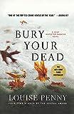 Bury Your Dead: A Chief Inspector Gamache Novel (Chief Inspector Gamache Novel, 6) (Paperback)