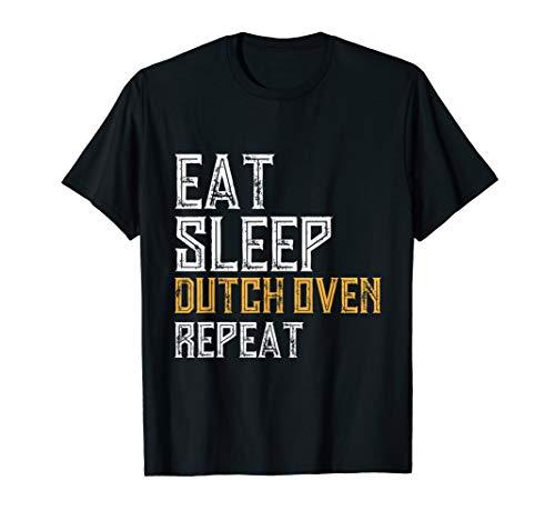Eat Sleep Dutch Oven Repeat Chef-Koch Cowboy Style BBQ T-Shirt