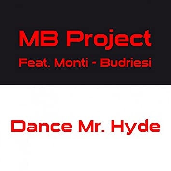 Dance Mr. Hyde (feat. Monti, Budriesi)