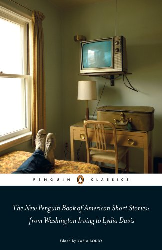 The New Penguin Book of American Short Stories, from Washington Irving to Lydia Davis