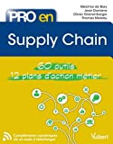 Pro en Supply Chain - 60 outils - 12 plans d'action