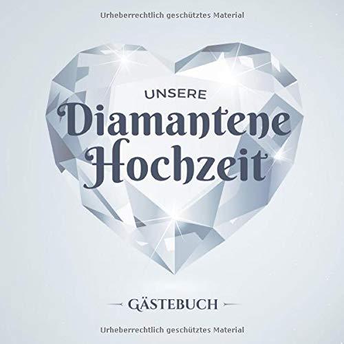 Unsere Diamantene Hochzeit ~ Gästebuch: Deko zur Feier der Diamanthochzeit - 60. Hochzeitstag -...