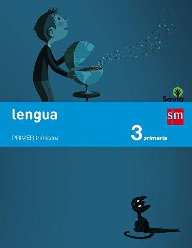 Lengua. 3 Primaria. Savia - Pack 3 libros - 9788467569957