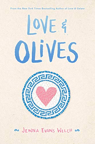 Amazon.com: Love & Olives eBook: Welch, Jenna Evans: Kindle Store