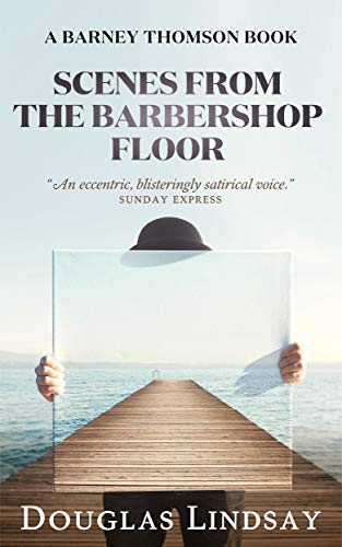 Scenes From The Barbershop Floor: A Barney Thomson Book (English Edition)