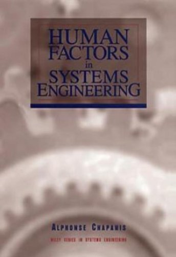 Human Factors in Systems Engineering (Wiley Series in Systems Engineering and Management Book 17)