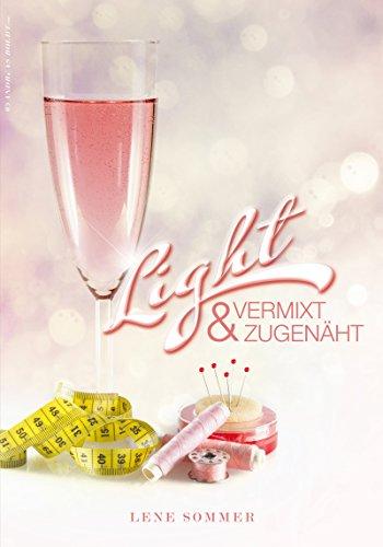 Light - vermixt & zugenäht: Kurzgeschichte