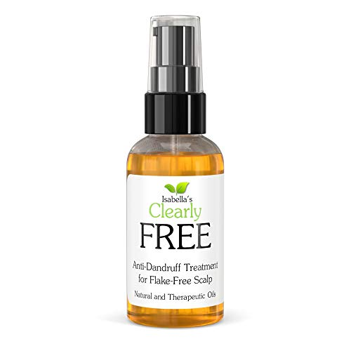 Isabella's Clearly FREE, Best Natural Anti Dandruff Treatment Oil Mask, Healing and Itch Relief for Dry Itchy Flaking Scalp, Psoriasis, Dermatitis. Jojoba, Cedarwood, Manuka, Tea Tree Oils. 60ml