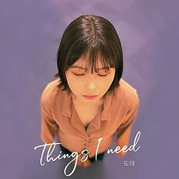Things I need