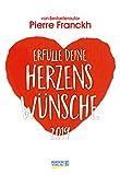 Herzenswünsche (2-Wo.) 237119 2019: Lebensfreude-Kalender - 2 Wochen 1 Seite - Ferientermine - Format: 16,5 x 24 cm