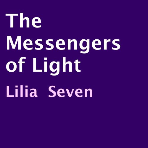 The Messengers of Light audiobook cover art
