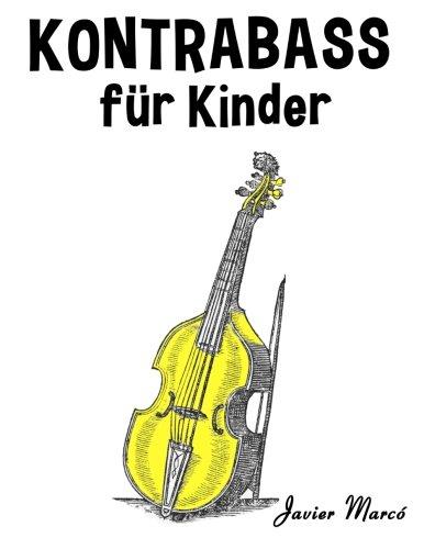 Kontrabass für Kinder: Weihnachtslieder, Klassische Musik, Kinderlieder, Traditionelle Lieder und Volkslieder!