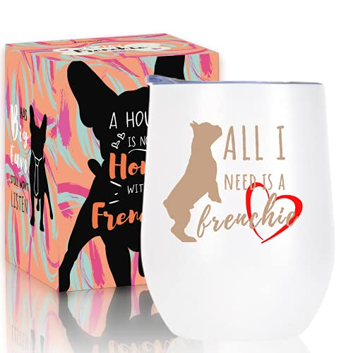 Onebttl French Bulldog Gifts for Women Men, Funny Dog Lover Gifts for Frenchie Mom/Dad, Best Frenchie Gifts, White Stainless Steel Tumbler, All I Need is A Frenchie