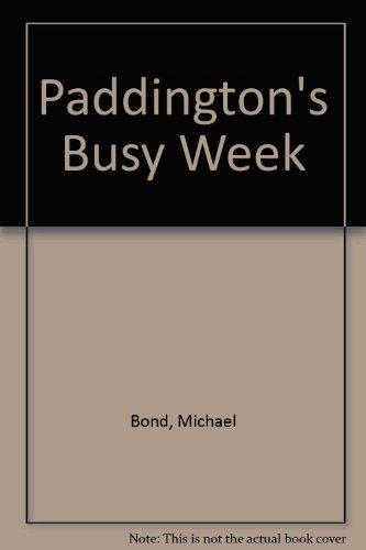 Paddington's Busy Week