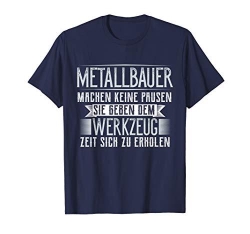 Metallbauer Geschenk für Metallbaumeister T-Shirt