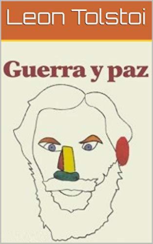Guerra y Paz (Completa  con Traducción Actualizada) PDF EPUB Gratis descargar completo