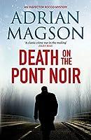 Death on the Pont Noir (Inspector Lucas Rocco)