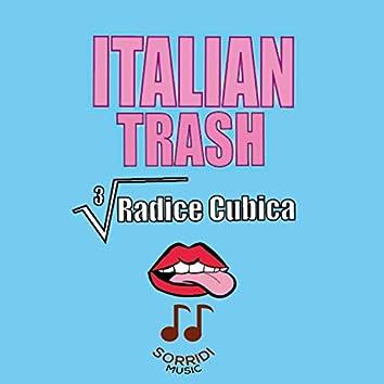 Italian trash