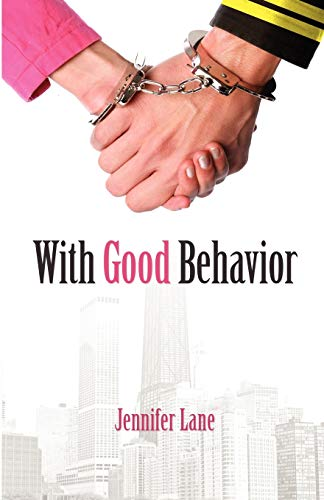 Book: With Good Behavior - The Conduct Series, 1 by Jennifer Lane