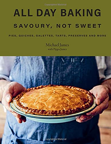 All Day Baking: Savoury, Not Sweet