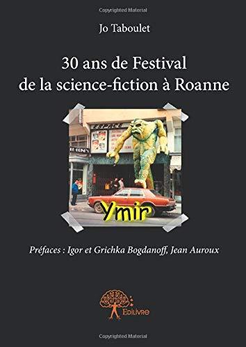 30 ans de Festival de la science-fiction à Roanne