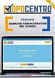 Temario Auxiliar Administrativo del Estado: Volumen 2 (Temario OPOCENTRO - Oposición Auxiliar Administrativo del Estado)